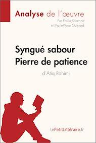 Téléchargez le livre :  Syngué Sabour. Pierre de patience d'Atiq Rahimi (Analyse de l'oeuvre)