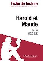 Téléchargez le livre :  Harold et Maude de Colin Higgins - Fiche de lecture