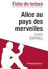 Télécharger le livre :  Alice au pays des merveilles, Lewis Carroll - Fiche de lecture