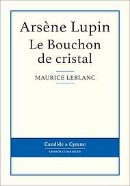 Téléchargez le livre :  Le Bouchon de cristal