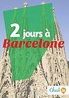 Télécharger le livre : 2 jours à Barcelone