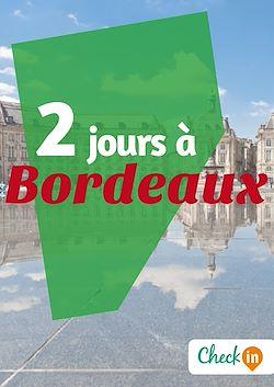 2 jours à Bordeaux