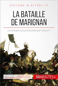 Téléchargez le livre :  La bataille de Marignan
