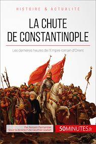 Téléchargez le livre :  La chute de Constantinople