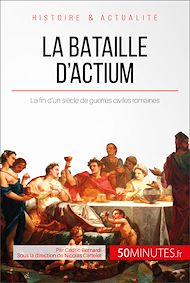 Téléchargez le livre :  La bataille d'Actium