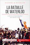 Télécharger le livre :  La bataille de Waterloo