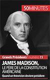 Télécharger le livre :  James Madison, le père de la Constitution américaine