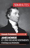 Télécharger le livre :  James Monroe et l'ère des bons sentiments