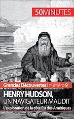 Téléchargez le livre :  Henry Hudson, un navigateur maudit