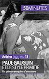 Télécharger le livre :  Paul Gauguin et le style primitif