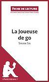 Télécharger le livre :  La Joueuse de go de Shan Sa (Fiche de lecture)