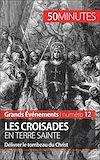 Télécharger le livre :  Les croisades en Terre sainte