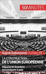 Téléchargez le livre :  La construction de l'Union européenne
