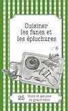Télécharger le livre :  Cuisiner les fanes et épluchures
