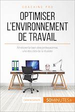 Télécharger cet ebook : Comment optimiser son environnement de travail ?