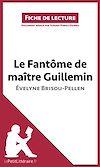 Télécharger le livre :  Le Fantôme de Maître Guillemin d'Évelyne Brisou-Pellen
