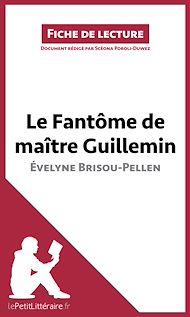 Téléchargez le livre :  Le Fantôme de Maître Guillemin d'Évelyne Brisou-Pellen