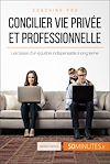 Télécharger le livre :  Concilier vie privée et professionnelle