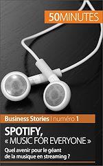 """Téléchargez le livre :  Spotify : """"Music for everyone"""""""