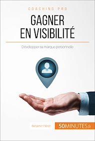 Téléchargez le livre :  Gagner en visibilité