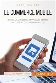 Téléchargez le livre :  Le commerce mobile