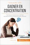 Télécharger le livre :  Gagner en concentration