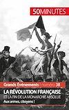Télécharger le livre :  La Révolution française et la fin de la monarchie absolue