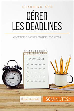 Téléchargez le livre :  Gérer les deadlines