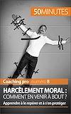 Télécharger le livre :  Harcèlement moral : comment en venir à bout ?