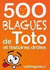 Télécharger le livre :  500 blagues de Toto et histoires drôles
