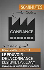 Téléchargez le livre :  Le Pouvoir de la confiance de Stephen M.R. Covey