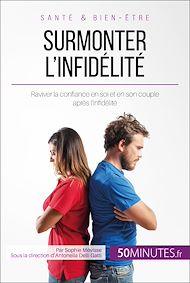 Téléchargez le livre :  Surmonter l'infidélité