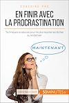 Télécharger le livre :  En finir avec la procrastination