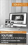 Télécharger le livre :  YouTube « Broadcast Yourself »