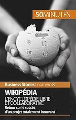 Téléchargez le livre :  Wikipédia, l'encyclopédie libre et collaborative