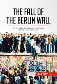 Download the eBook: The Fall of the Berlin Wall