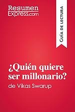 Téléchargez le livre :  ¿Quién quiere ser millonario?de Vikas Swarup (Guía de lectura)