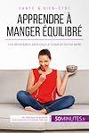 Télécharger le livre :  Apprendre à manger équilibré