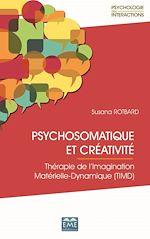Téléchargez le livre :  PSYCHOSOMATIQUE ET CREATIVITE