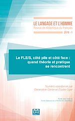 Téléchargez le livre :  Le FLE/S, côté pile et côté face : quand théorie et pratique se rencontrent