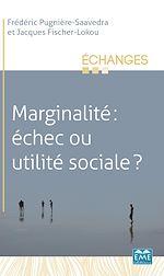 Téléchargez le livre :  Marginalité: échec ou utilité sociale ?