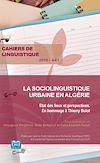 Télécharger le livre :  La sociolinguistique urbaine en Algérie