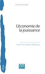 Téléchargez le livre :  L'économie de la jouissance