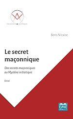 Téléchargez le livre :  Le secret maçonnique