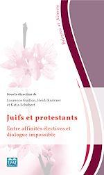 Téléchargez le livre :  Juifs et protestants