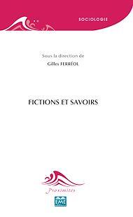 Téléchargez le livre :  Fictions et savoirs