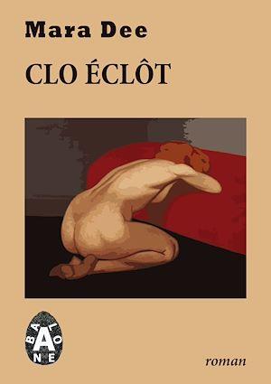Téléchargez le livre :  Clo éclôt