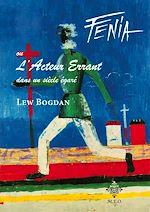Download this eBook Fenia, ou l'Acteur Errant dans un siècle égaré
