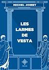 Télécharger le livre :  Les larmes de Vesta