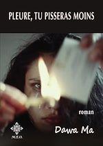 Download this eBook Pleure, tu pisseras moins